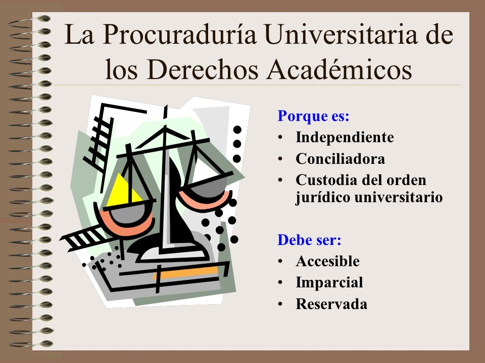 La Procuraduría Universitaria de los Derechos Académicos