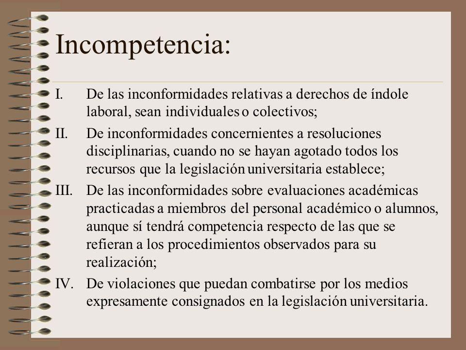 Incompetencia: De las inconformidades relativas a derechos de índole laboral, sean individuales o colectivos;