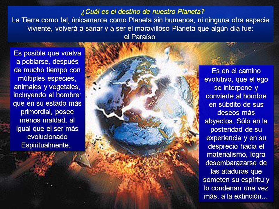 ¿Cuál es el destino de nuestro Planeta