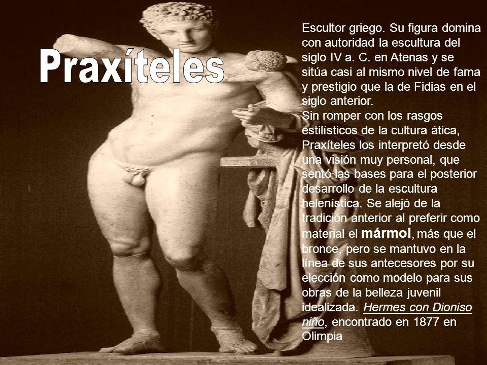 Escultor griego. Su figura domina con autoridad la escultura del siglo IV a. C. en Atenas y se sitúa casi al mismo nivel de fama y prestigio que la de Fidias en el siglo anterior.