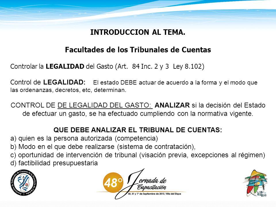 INTRODUCCION AL TEMA. Facultades de los Tribunales de Cuentas