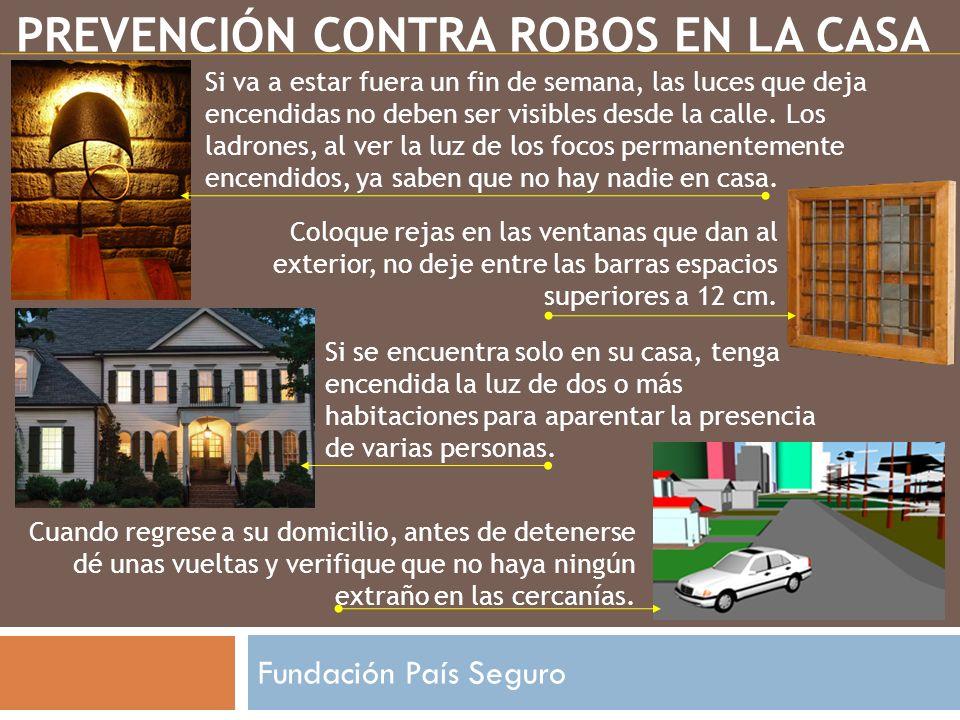 PREVENCIÓN CONTRA ROBOS EN LA CASA