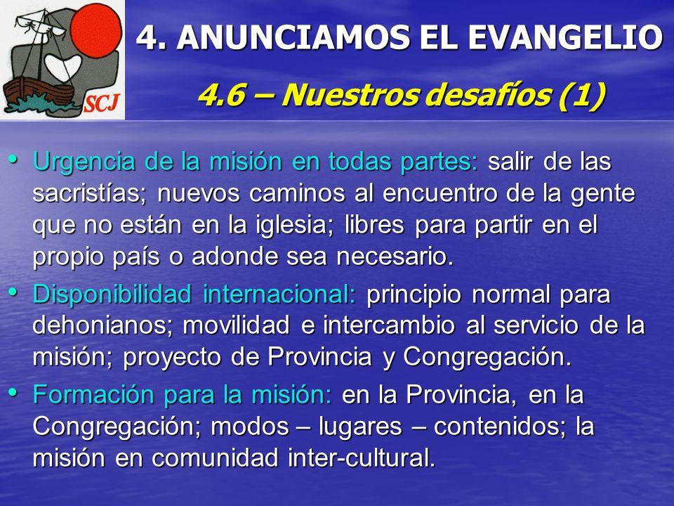 4. ANUNCIAMOS EL EVANGELIO