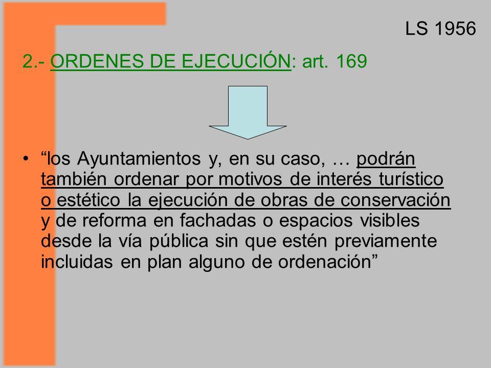 LS 1956 2.- ORDENES DE EJECUCIÓN: art. 169.