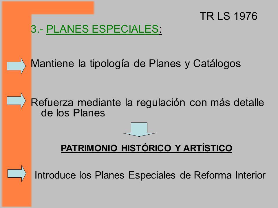 Mantiene la tipología de Planes y Catálogos