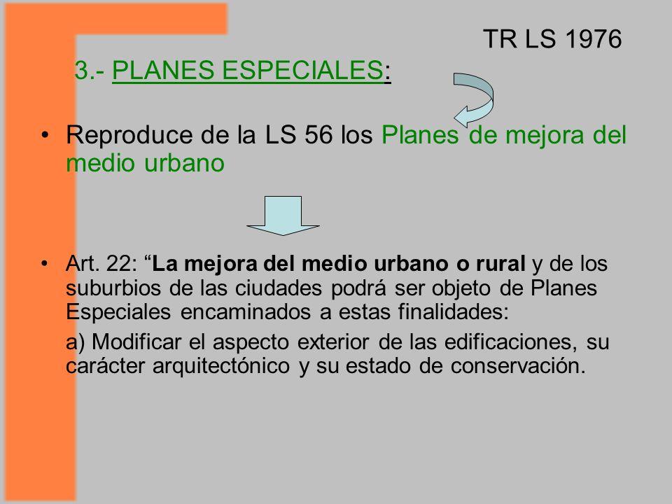 Reproduce de la LS 56 los Planes de mejora del medio urbano
