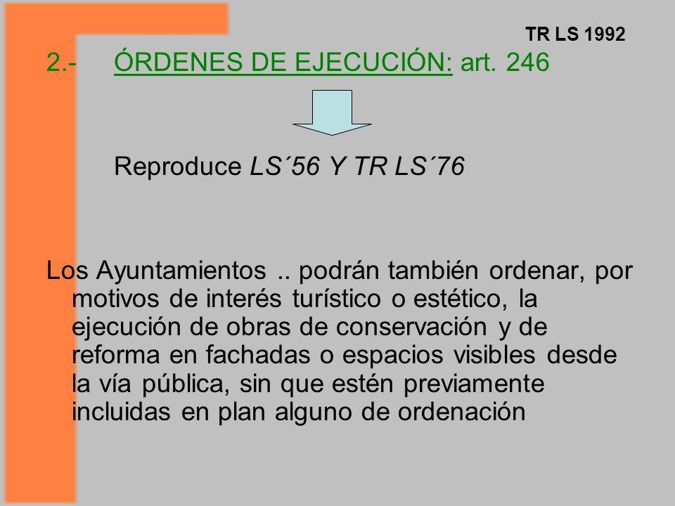 2.- ÓRDENES DE EJECUCIÓN: art. 246