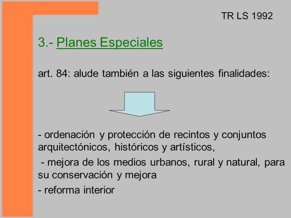 art. 84: alude también a las siguientes finalidades: