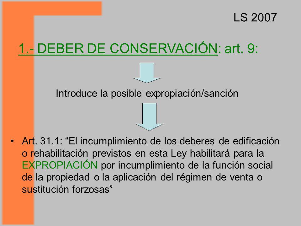 1.- DEBER DE CONSERVACIÓN: art. 9: