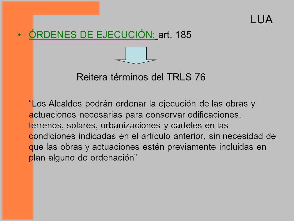 ÓRDENES DE EJECUCIÓN: art. 185