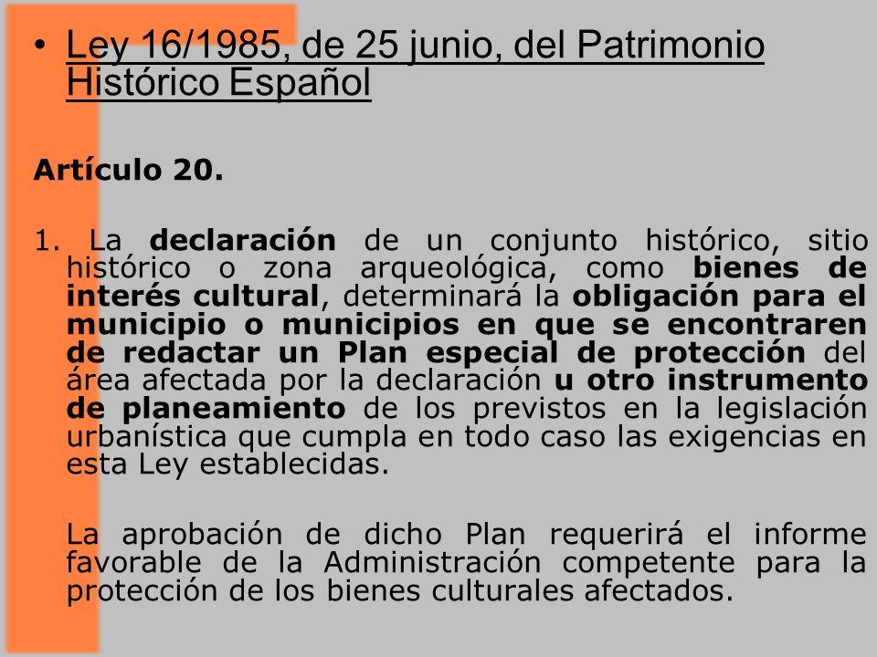 Ley 16/1985, de 25 junio, del Patrimonio Histórico Español