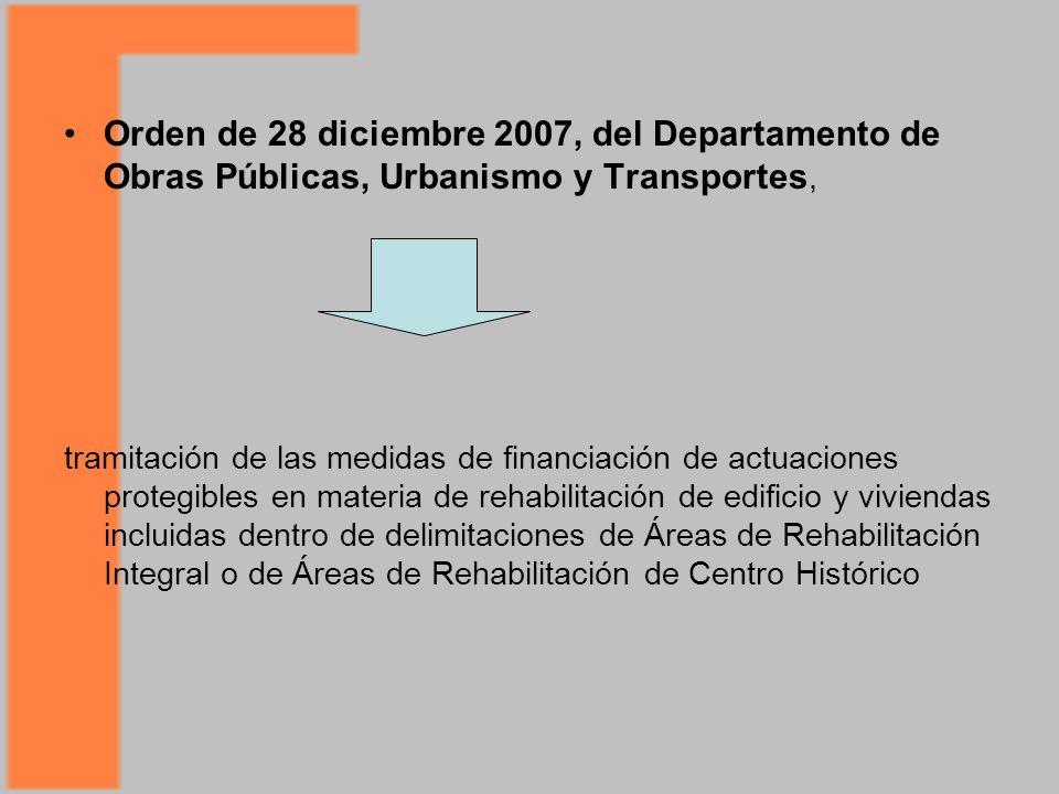 Orden de 28 diciembre 2007, del Departamento de Obras Públicas, Urbanismo y Transportes,