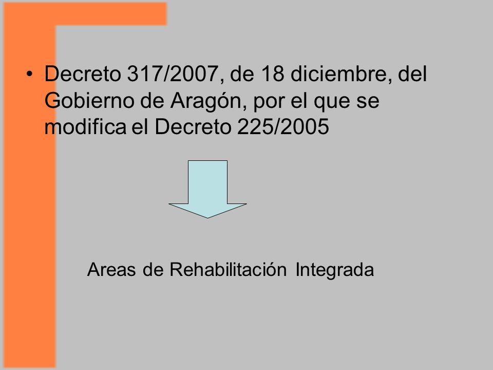 Decreto 317/2007, de 18 diciembre, del Gobierno de Aragón, por el que se modifica el Decreto 225/2005