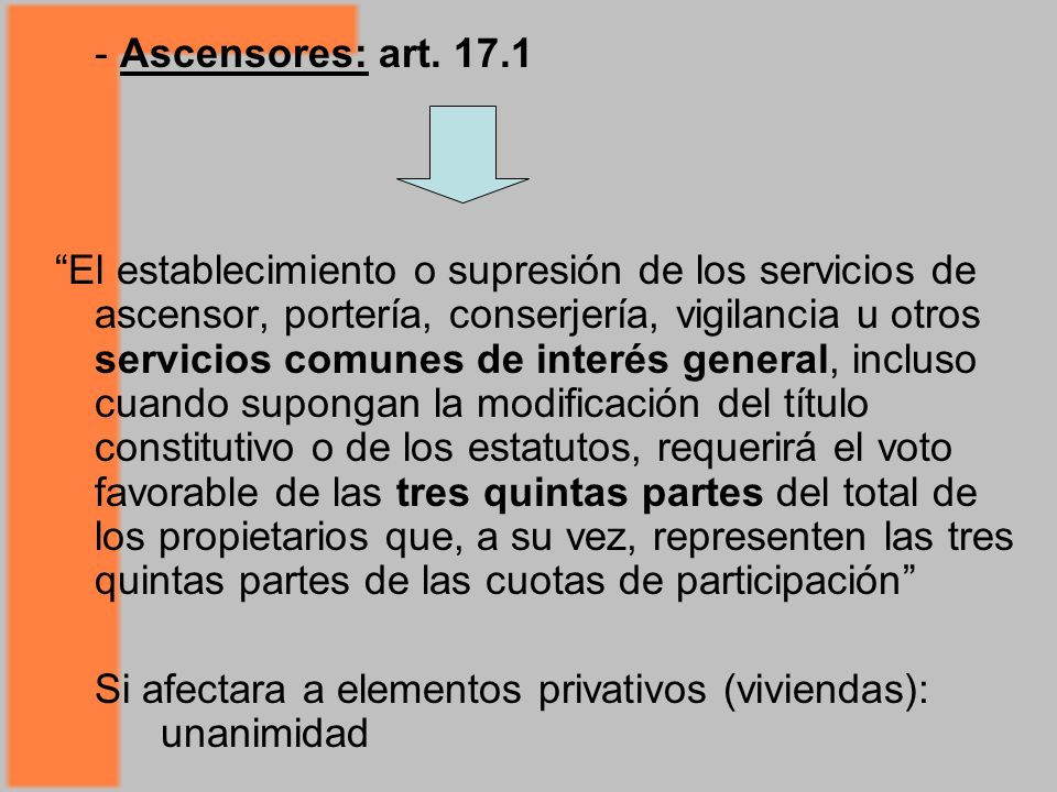 - Ascensores: art. 17.1