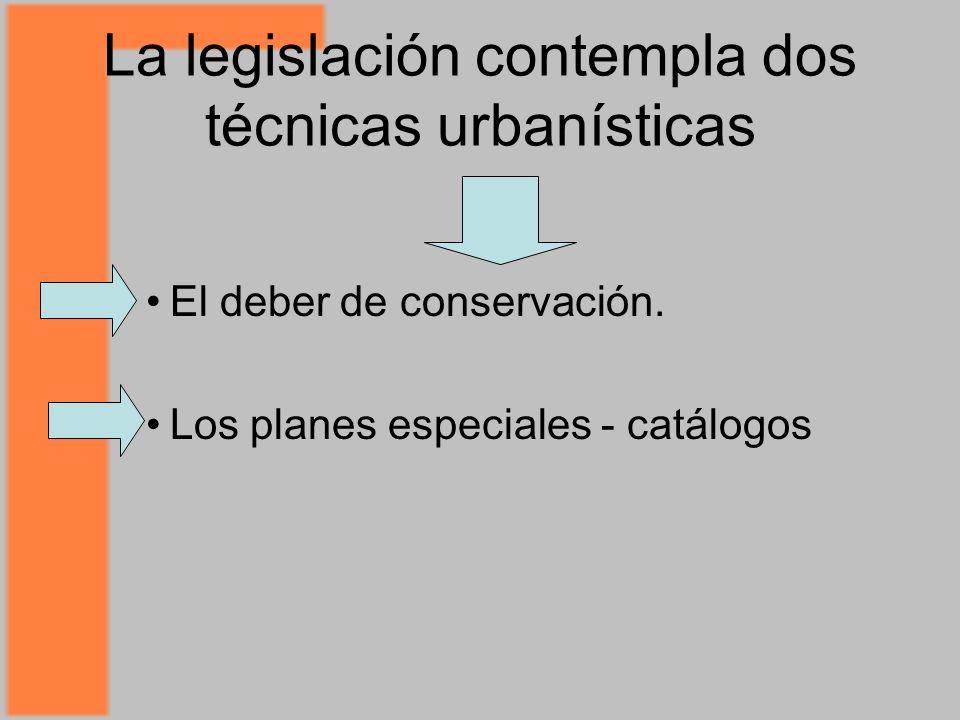 La legislación contempla dos técnicas urbanísticas