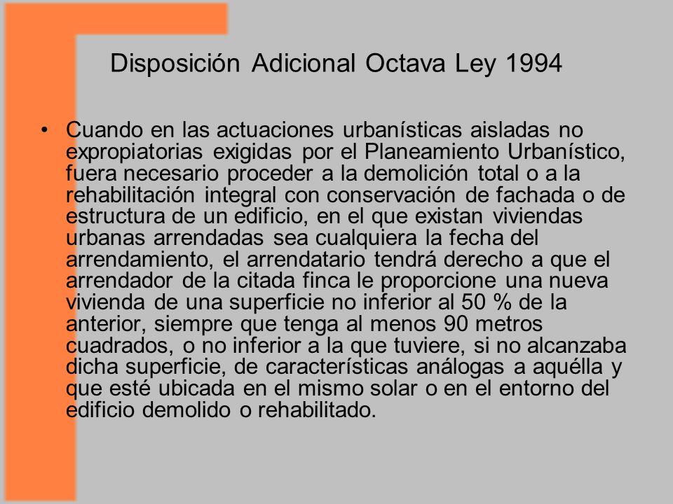 Disposición Adicional Octava Ley 1994