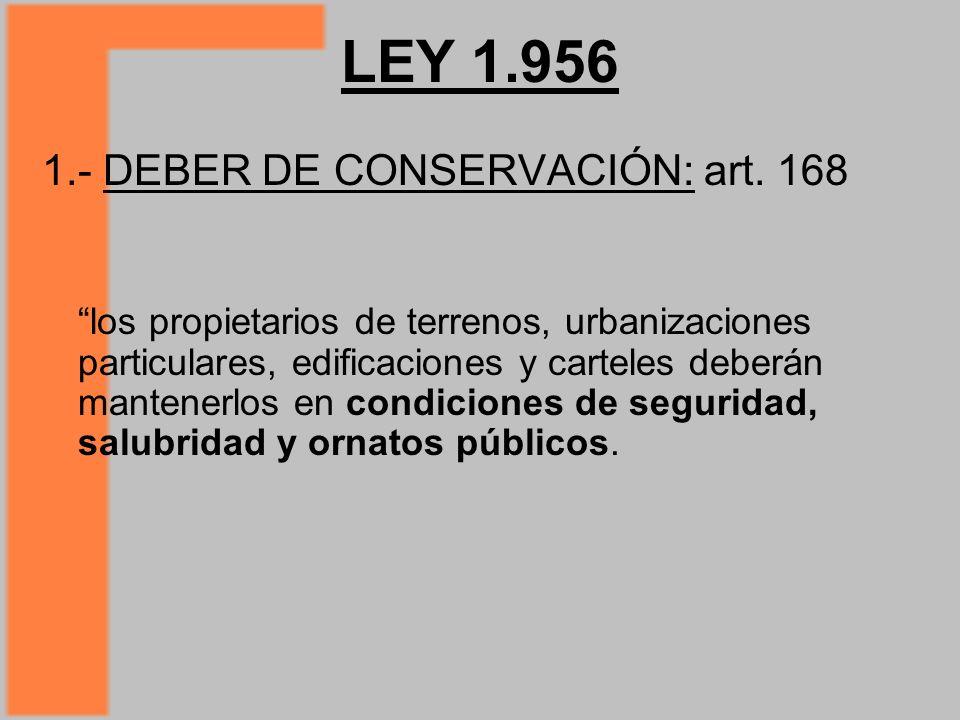 LEY 1.956 1.- DEBER DE CONSERVACIÓN: art. 168