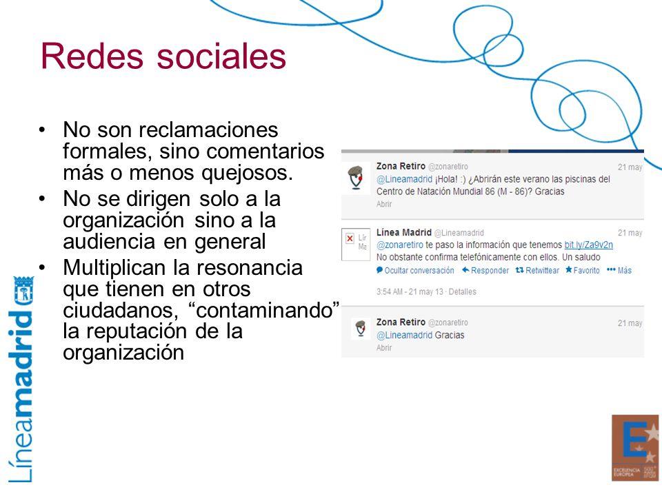 Redes sociales No son reclamaciones formales, sino comentarios más o menos quejosos.