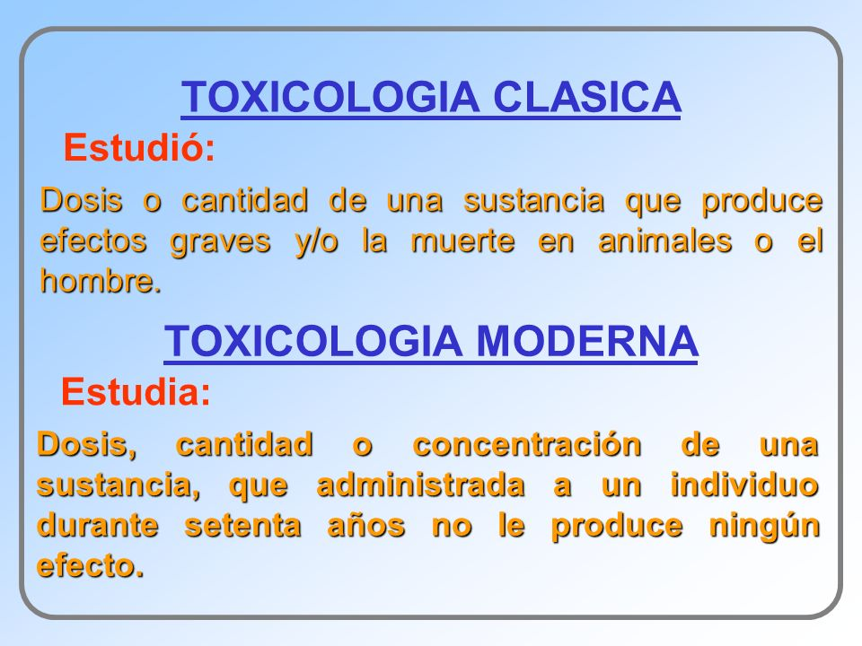 TOXICOLOGIA CLASICA TOXICOLOGIA MODERNA