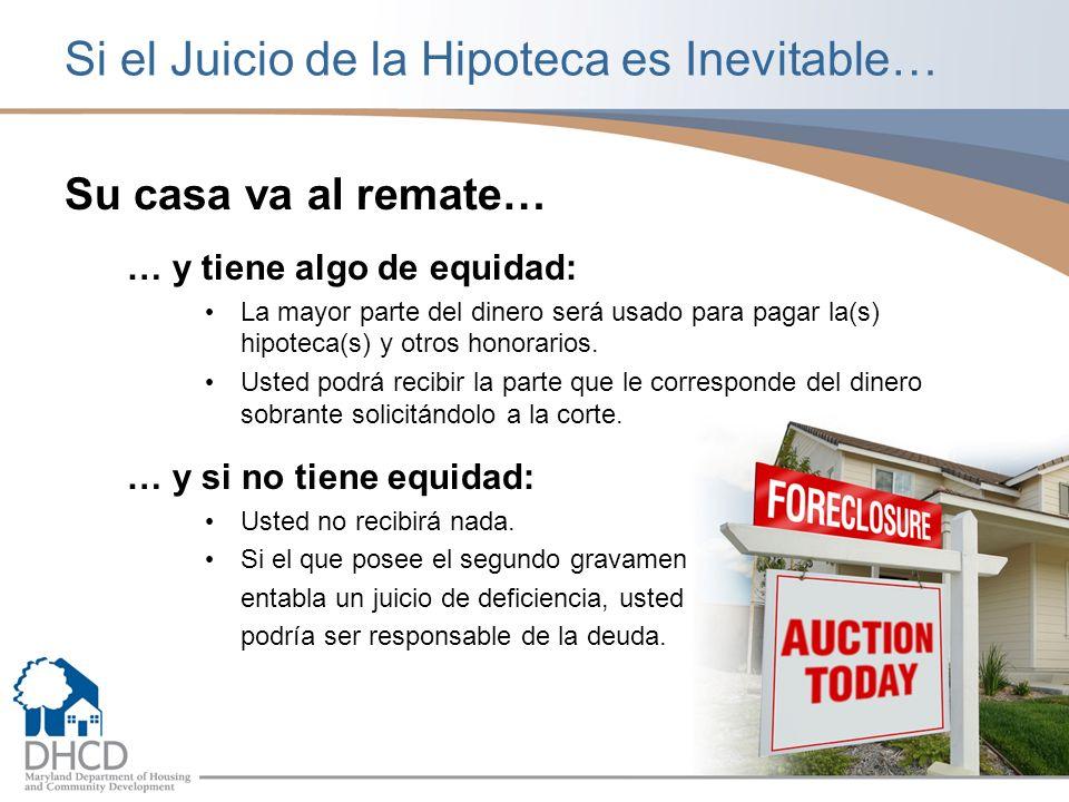 Si el Juicio de la Hipoteca es Inevitable…