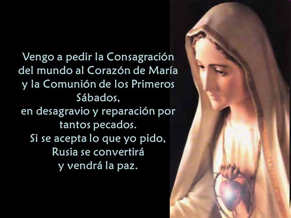 Vengo a pedir la Consagración del mundo al Corazón de María