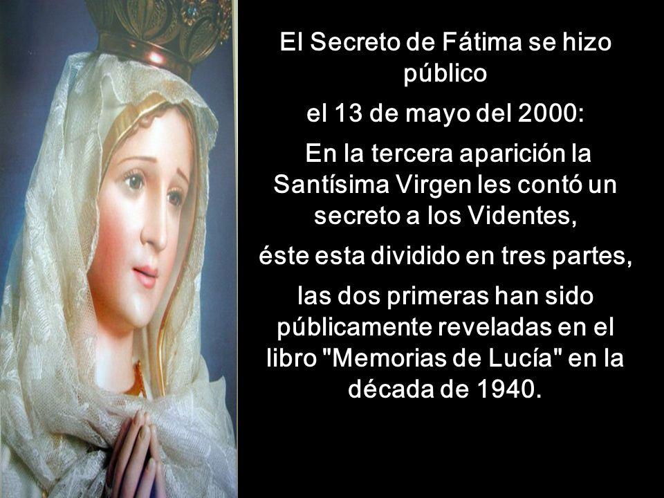El Secreto de Fátima se hizo público el 13 de mayo del 2000:
