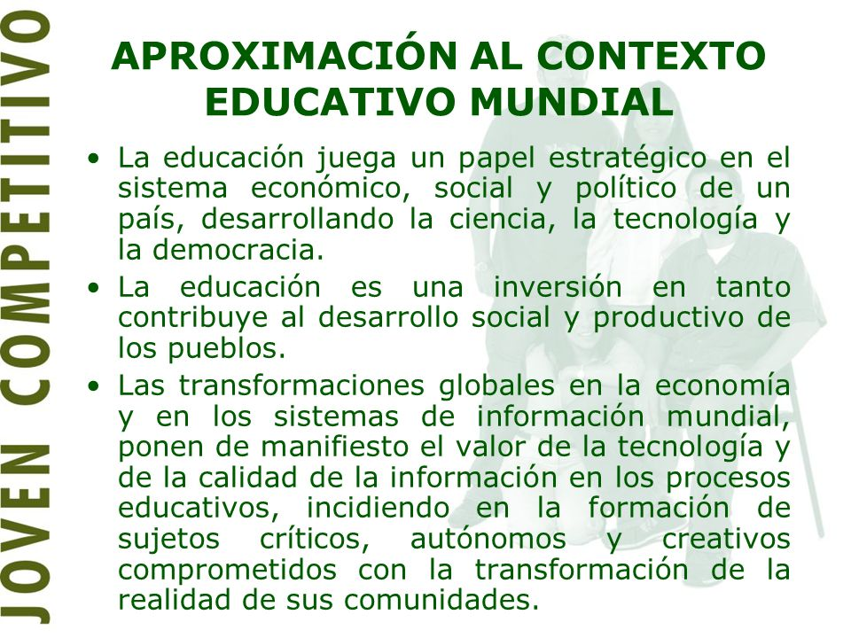 APROXIMACIÓN AL CONTEXTO EDUCATIVO MUNDIAL