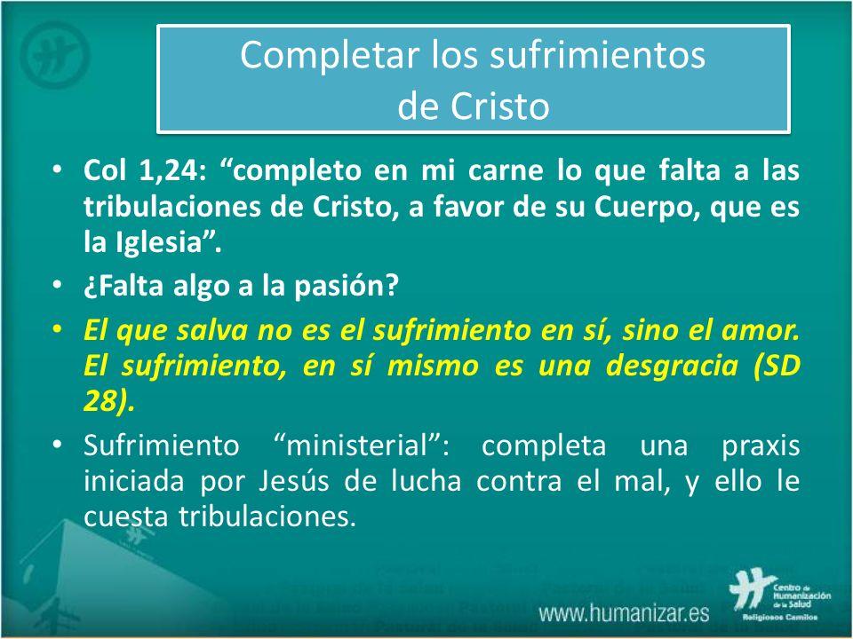 Completar los sufrimientos de Cristo