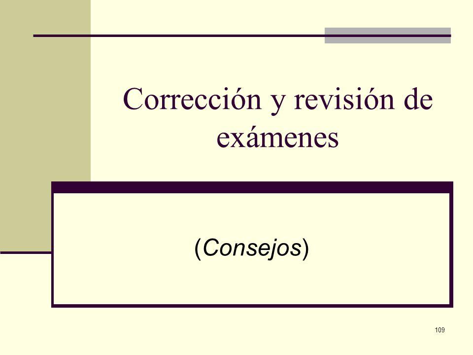 Corrección y revisión de exámenes