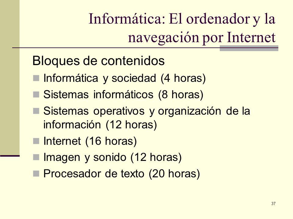 Informática: El ordenador y la navegación por Internet