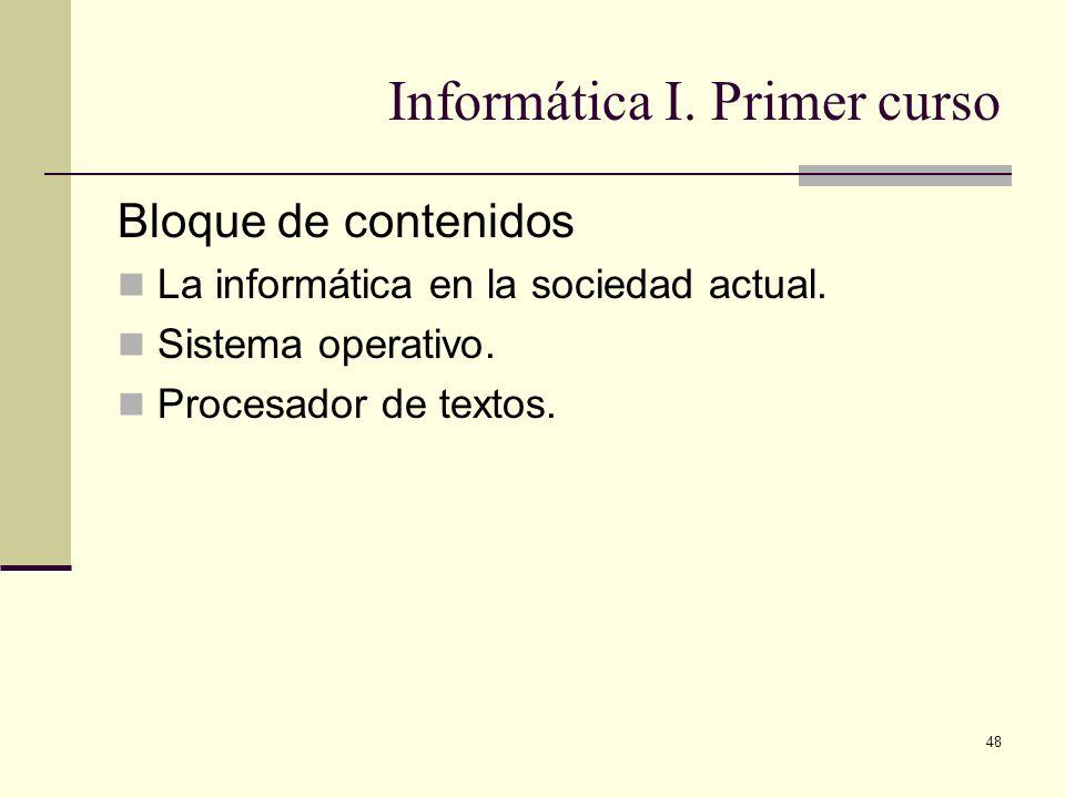 Informática I. Primer curso