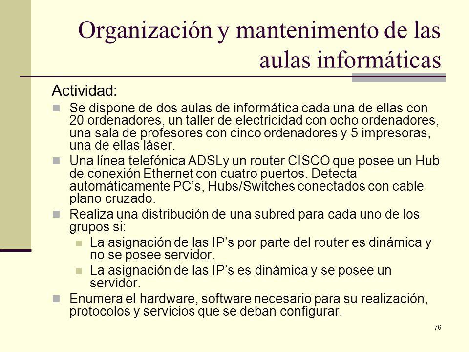 Organización y mantenimento de las aulas informáticas