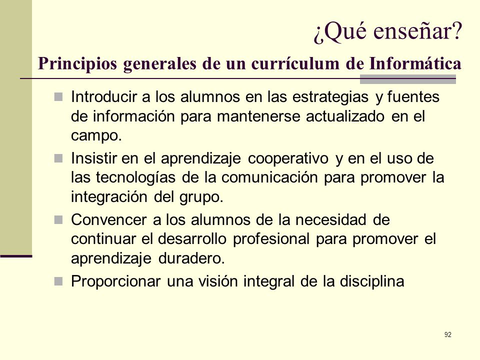 ¿Qué enseñar Principios generales de un currículum de Informática