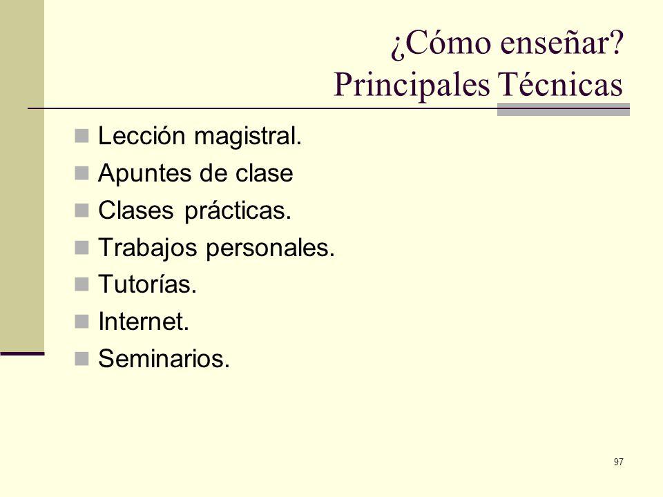 ¿Cómo enseñar Principales Técnicas