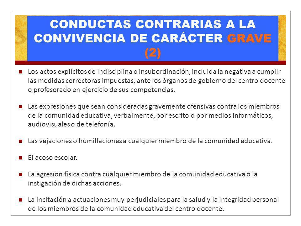 CONDUCTAS CONTRARIAS A LA CONVIVENCIA DE CARÁCTER GRAVE (2)