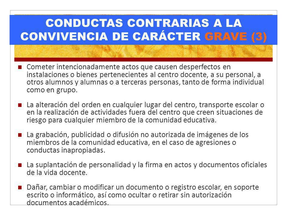 CONDUCTAS CONTRARIAS A LA CONVIVENCIA DE CARÁCTER GRAVE (3)