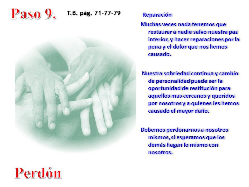Paso 9. Perdón Reparación T.B. pág. 71-77-79