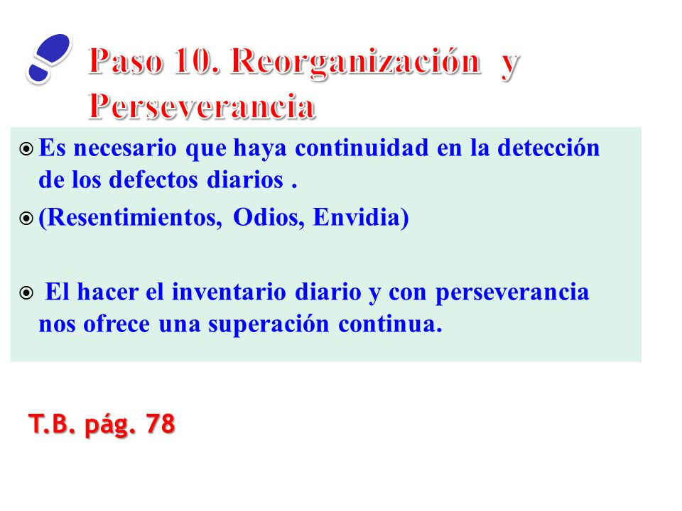 Paso 10. Reorganización y Perseverancia