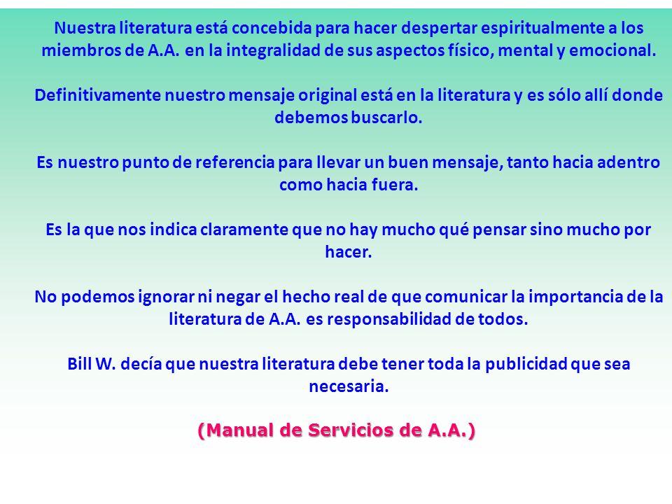 (Manual de Servicios de A.A.)