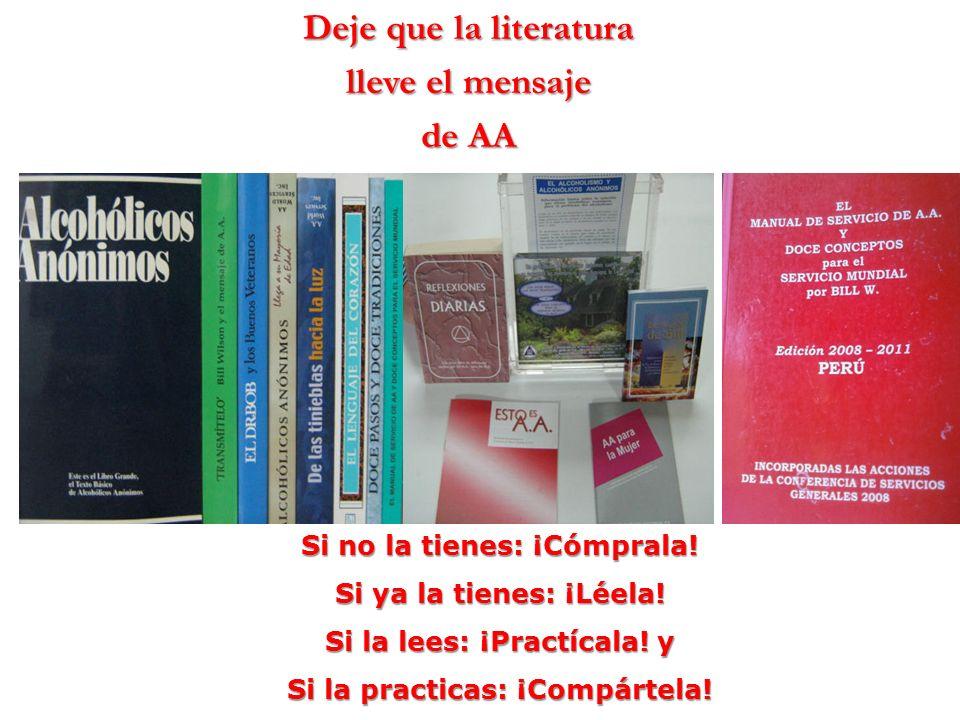 Deje que la literatura lleve el mensaje de AA