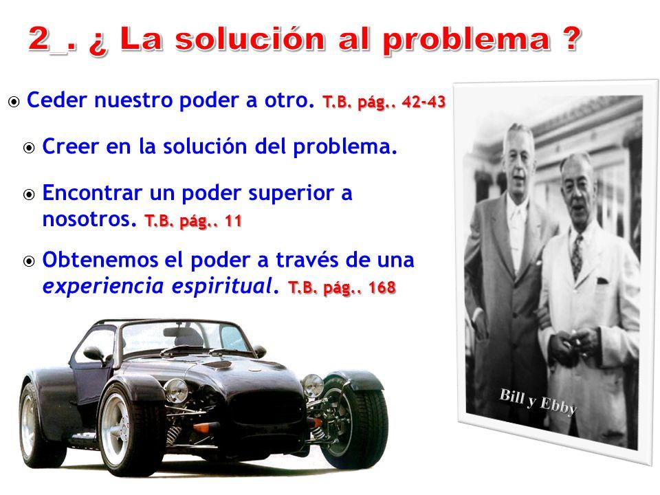 2_. ¿ La solución al problema