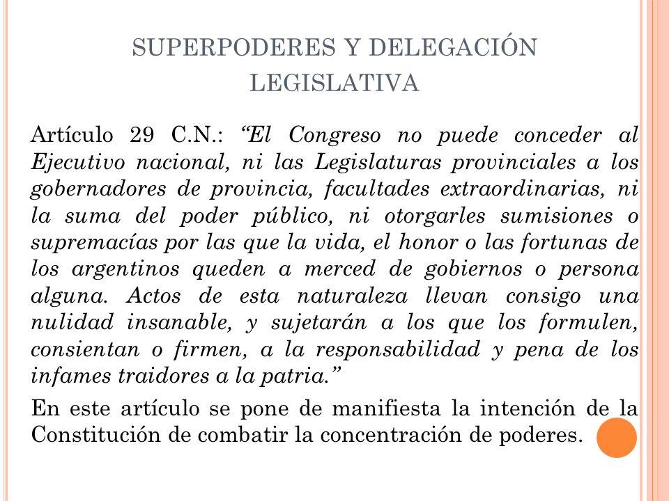 superpoderes y delegación legislativa
