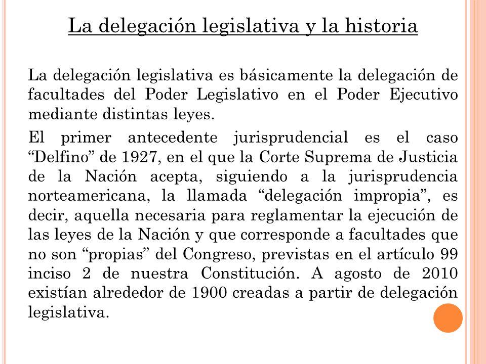 La delegación legislativa y la historia