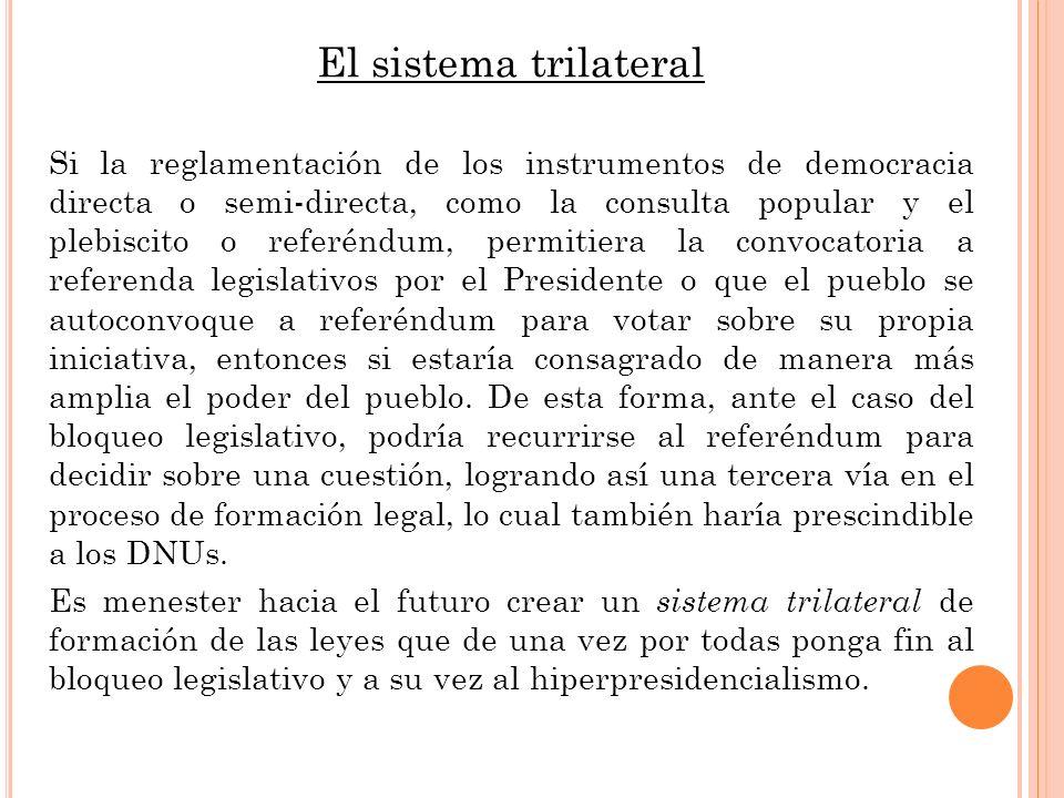 El sistema trilateral