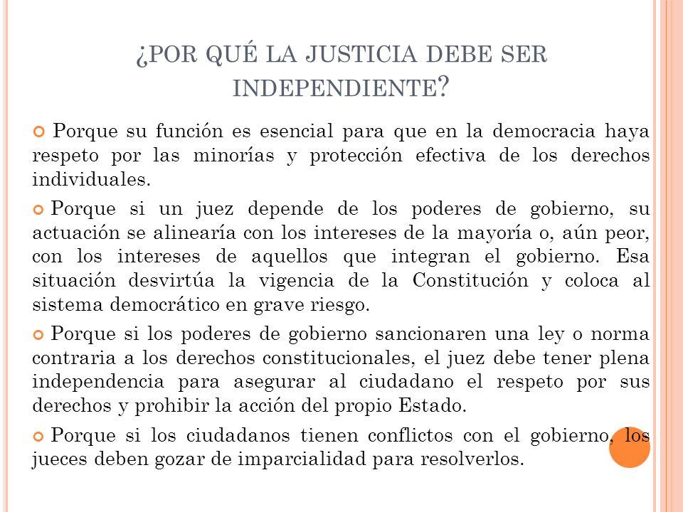 ¿por qué la justicia debe ser independiente