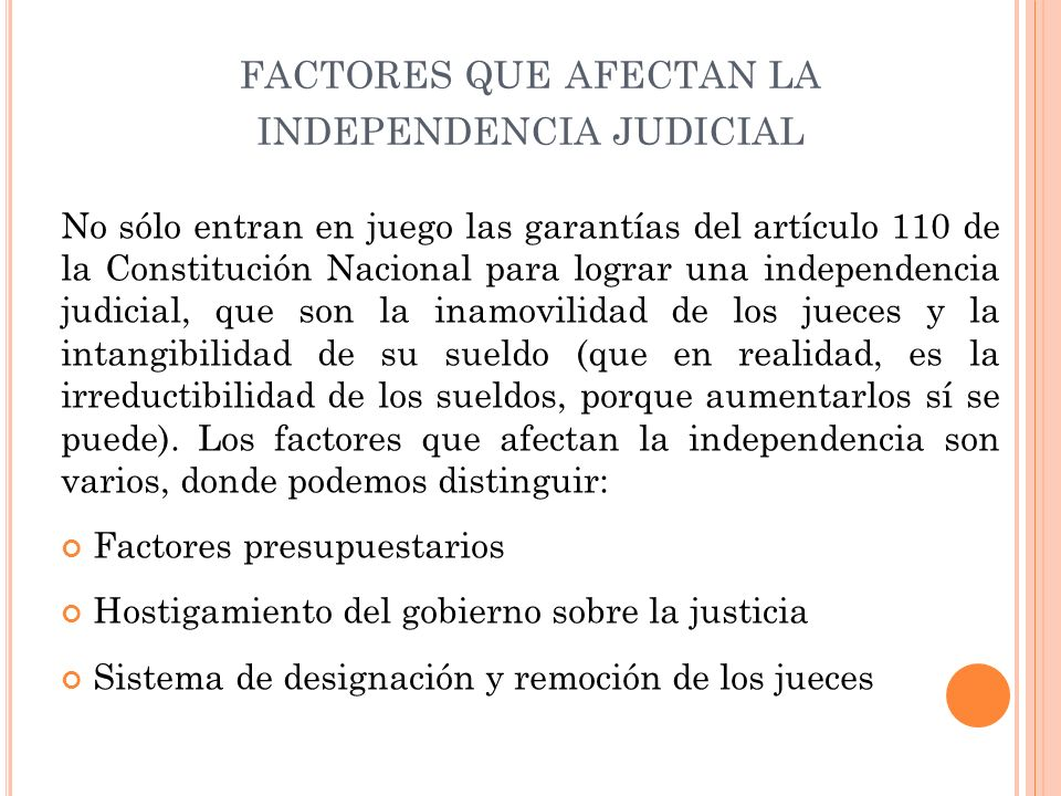 factores que afectan la independencia judicial