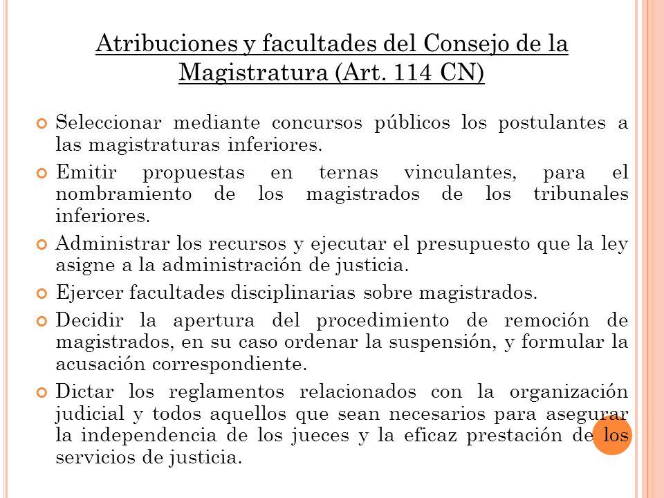 Atribuciones y facultades del Consejo de la Magistratura (Art. 114 CN)