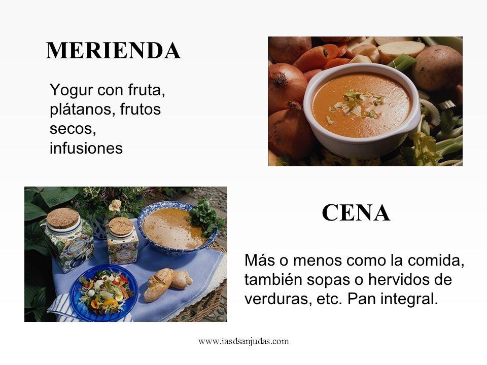 MERIENDA CENA Yogur con fruta, plátanos, frutos secos, infusiones