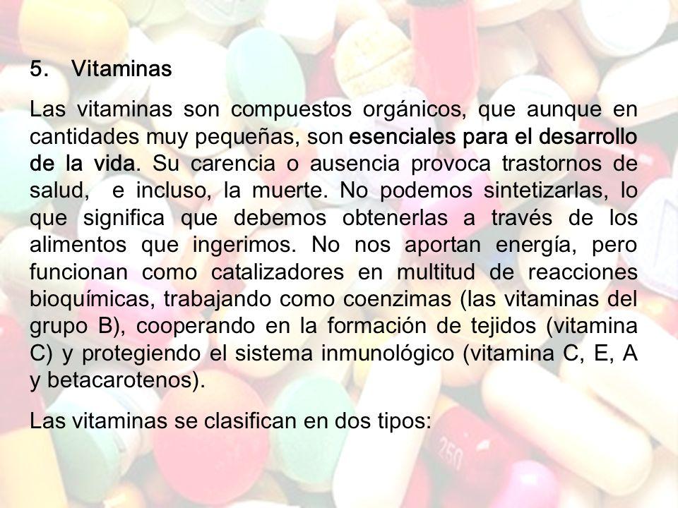 Las vitaminas se clasifican en dos tipos: