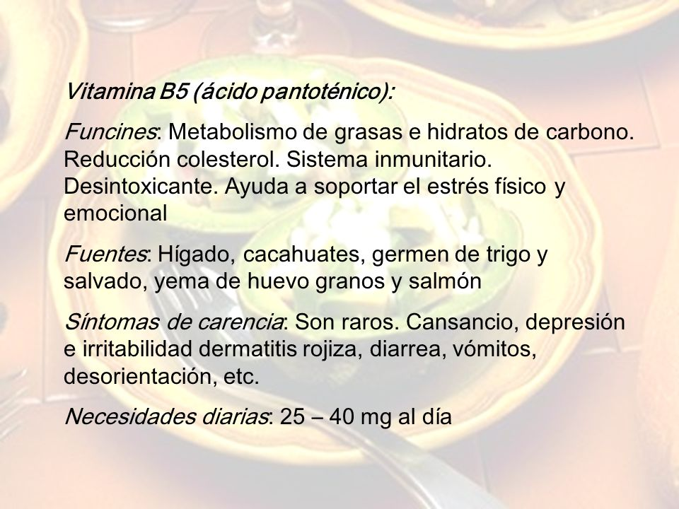 Vitamina B5 (ácido pantoténico):